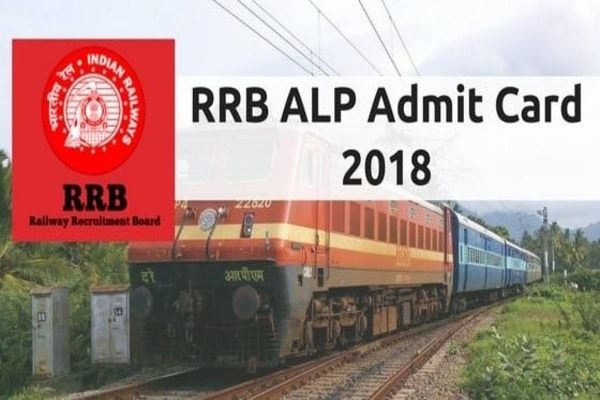 RRB ALP Admit card 2018 released: Here's how to download