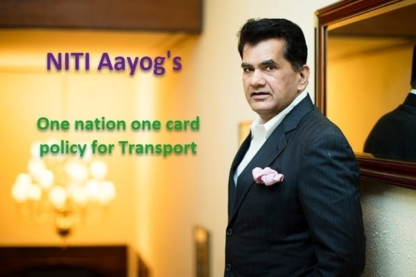 One-nation-one-card for public transport soon: NITI Aayog