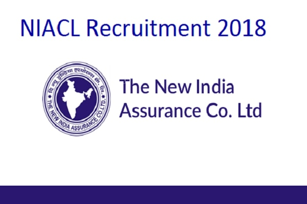 NIACL Recruitment 2018- 312 Vacancies for Administrative Officer