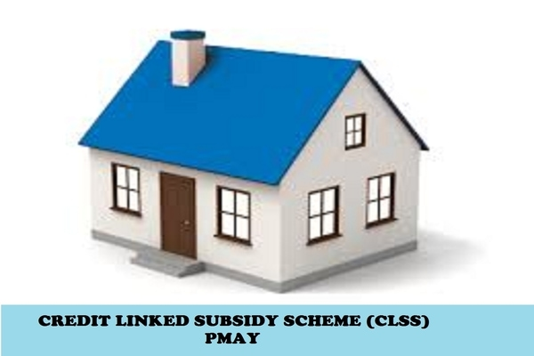 CLSS Scheme – Credit Linked Interest Subsidy Scheme Extended Till March 2020