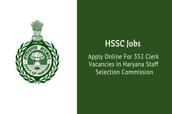 HSSC Recruitment (2019) – 352 Vacancies for Clerk