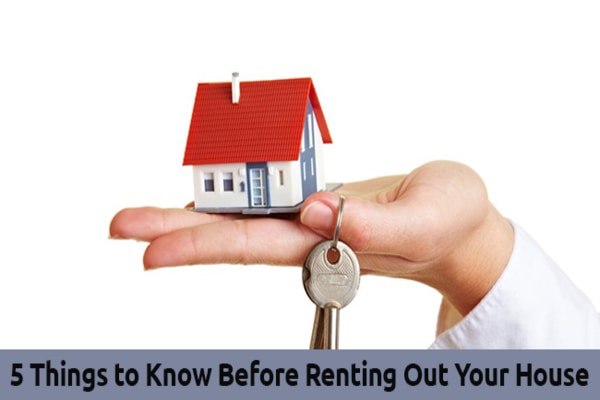 Things to Consider Before Renting Out Your House