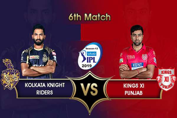 KKR vs KXIP, IPL 2019 – Match 6: Preview, Playing XI, Prediction & More