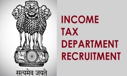 Income Tax Department Recruitment 2019: Pay Scale, Last Date to Apply, Selection Procedure; Know here