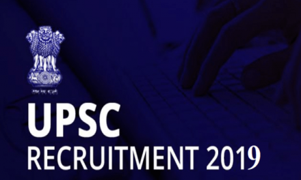 UPSC Recruitment 2019: Vacancy, Fee,Last Date And How To Apply