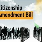 Citizenship Amendment Bill: Objectives, Exemptions & Effects On General Public