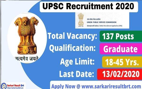 UPSC Recruitment 2020 – 137 Various Vacancies Open