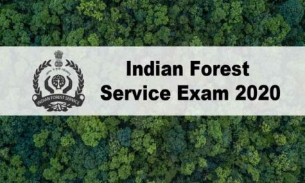 UPSC Indian Forest Service Exam 2020 : 90 Vacancies to be Filled