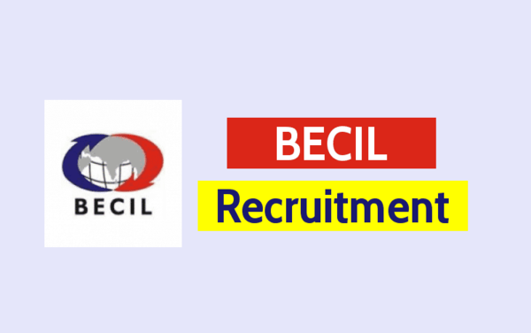 BECIL Recruitment 2020: Qualification, Details & How To Apply