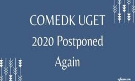 COMEDK UGET Exam Dates 2020: Exams postponed, to be conducted on August 19 – official notice