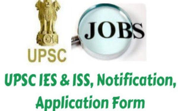 UPSC IES ISS 2021 recruitment: Registration begins.