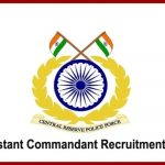 CRPF Assistant Commandant Recruitment 2021: Salary up to Rs 1.77 Lakh, details here.