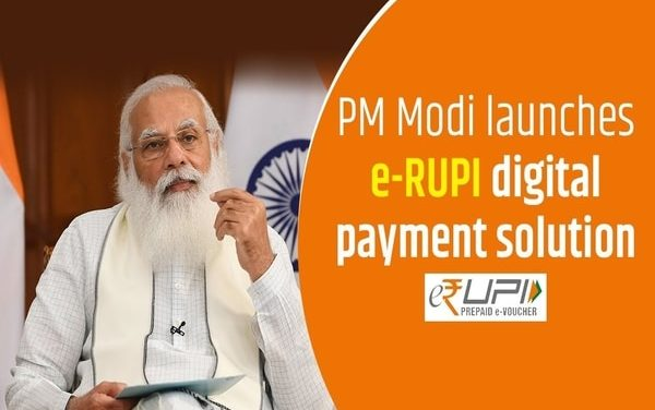 e-RUPI Digital Payment Solution launched today by PM Modi